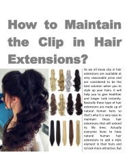 How to Maintain the Clip in Hair Extensions