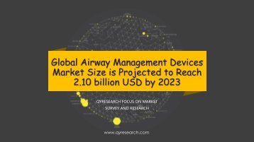 Global Airway Management Devices Market Size is Projected to Reach 2.10 billion USD by 2023
