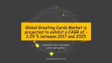 Global Greeting Cards Market is projected to exhibit a CAGR of -2.29