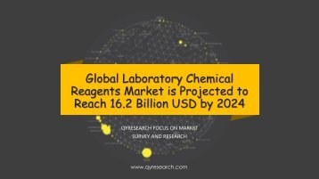 Global Laboratory Chemical Reagents Market is Projected to Reach 16.2 Billion USD by 2024