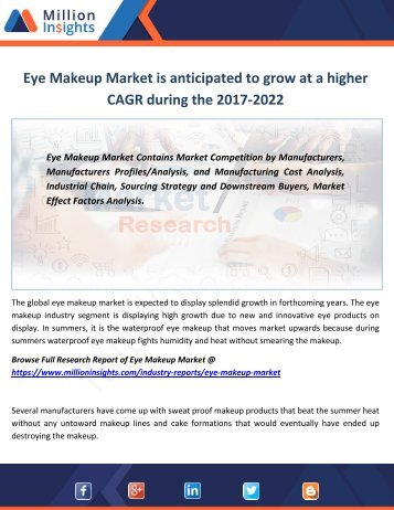 Eye Makeup Market is anticipated to grow at a higher CAGR during the 2017-2022