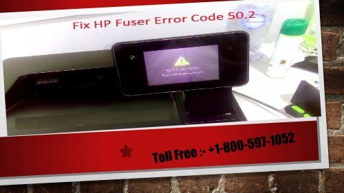 Fix HP Fuser Error Code 50.2 +1-800-597-1052