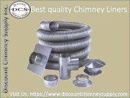 Buy best quality Chimney Liners From Discount Chimney Supply Inc., Ohio, USA