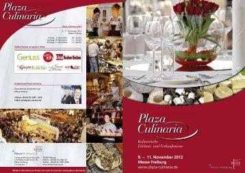 9. – 11. November 2012 Messe Freiburg www.plaza-culinaria.de Mit ...