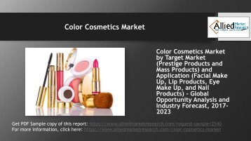 How will the future look like for Color Cosmetics Market in the next 5 years?