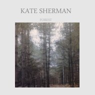 Kate Sherman - Forest