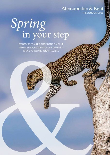 Abercrombie & Kent: London Club Spring Newsletter 2018