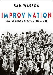 Download PDF Improv Nation: How We Made a Great American Art Full
