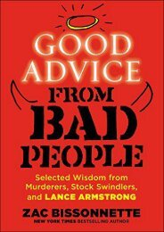 Download PDF Good Advice from Bad People: Selected Wisdom from Murderers, Stock Swindlers, and Lance Armstrong Full