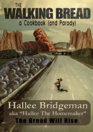 Download PDF The Walking Bread: The Bread Will Rise!: Volume 2 (Hallee s Galley Parody Cookbook) Full