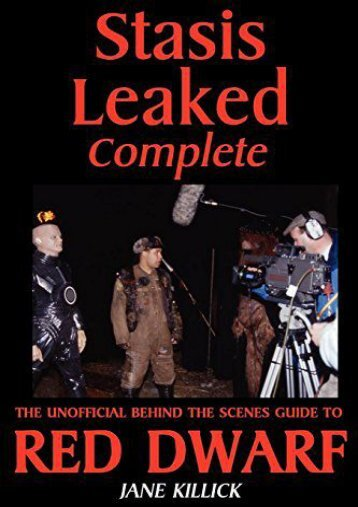 [PDF] Download Stasis Leaked Complete: The Unofficial Behind the Scenes Guide to Red Dwarf Online