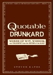 [PDF] Download The Quotable Drunkard: Words of Wit, Wisdom, and Philosophy From the Bottom of the Glass Full