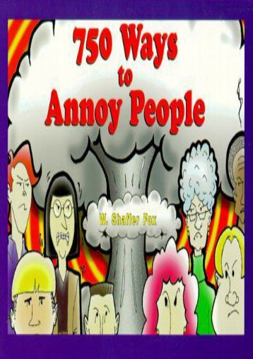 Download PDF 750 Ways to Annoy People Online