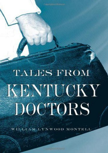 [PDF] Download Tales from Kentucky Doctors Online