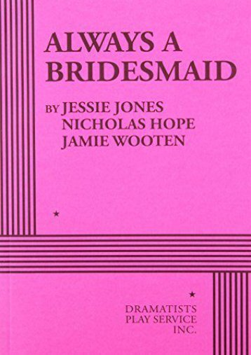 Download PDF Always a Bridesmaid Full