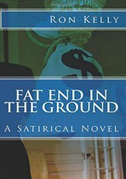 [PDF] Download Fat End In The Ground: A Satirical Novel Online