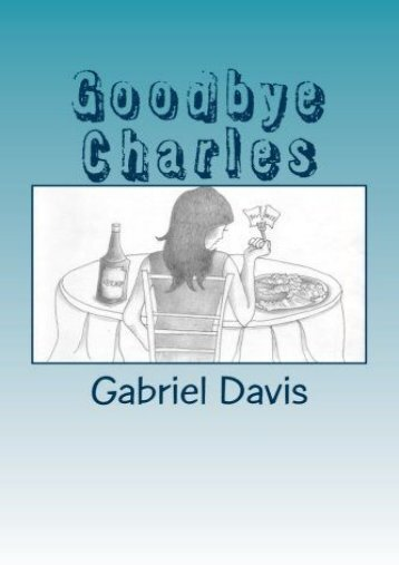 Download PDF Goodbye Charles Full