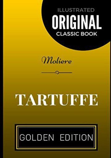 [PDF] Download Tartuffe: By Moliere - Illustrated Full