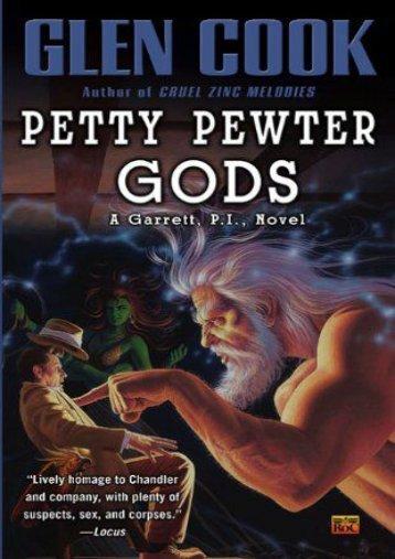 Download PDF Petty Pewter Gods (P.I. Garrett) Full