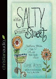 Download PDF A Little Salty to Cut the Sweet: Southern Stories of Faith, Family, and Fifteen Pounds of Bacon Full