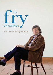 [PDF] Download The Fry Chronicles: An Autobiography Online
