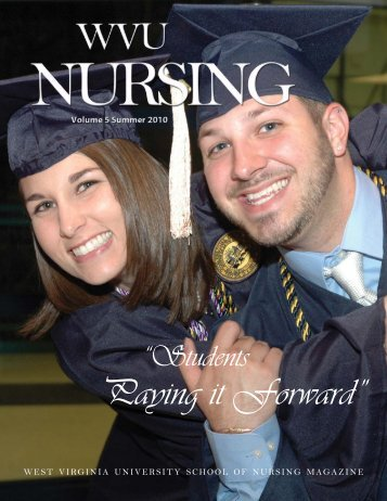"Paying it Forward"" - School of Nursing - West Virginia University"