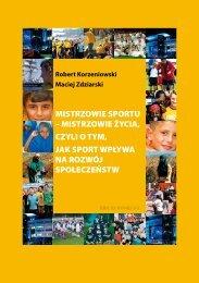 MISTRZOWIE SPORTU – MISTRZOWIE ŻYCIA ... - Maciej Zdziarski