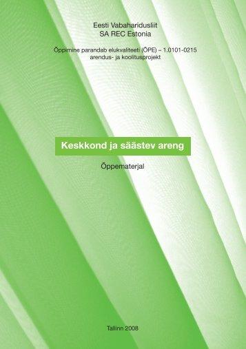 """Õppematerjal """"Keskkond ja säästev areng"""" - REC Estonia"""