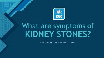 What are symptoms of KIDNEY STONES