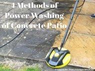 4 Methods of Power Washing of Concrete Patio by Peak Pressure Washing