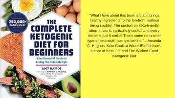 The Complete Ketogenic Diet for Beginners_ Your Essential Guide to Living the Keto Lifestyle