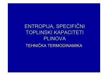 ENTROPIJA, SPECIFIČNI TOPLINSKI KAPACITETI PLINOVA - PBF