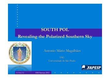 SOUTH POL Revealing the Polarized Southern Sky - ESO