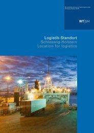 Logistik-Standort Schleswig-Holstein Location for logistics - WTSH
