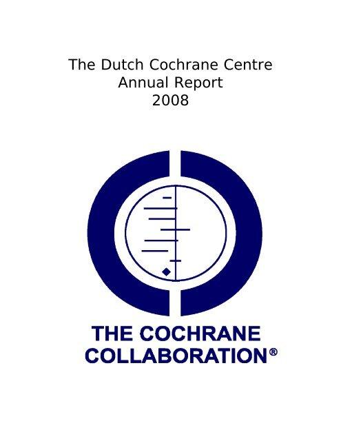 2008 - Dutch Cochrane Centre - The Cochrane Collaboration