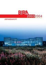 Jahresbericht 2003/2004 - Biba - Universität Bremen