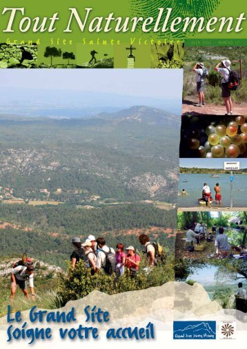Plus d'un million de visiteurs, 930 000 - Le Grand Site Sainte Victoire