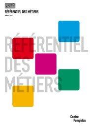 Le référentiel des métiers (PDF) - Centre Pompidou
