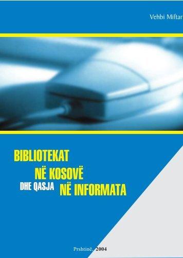 në informata bibliotekat në kosovë - Biblioteka Kombëtare dhe ...