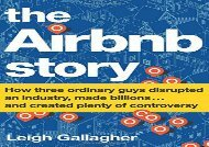 [+]The best book of the month The Airbnb Story: How Three Ordinary Guys Disrupted an Industry, Made Billions . . . and Created Plenty of Controversy  [FREE]