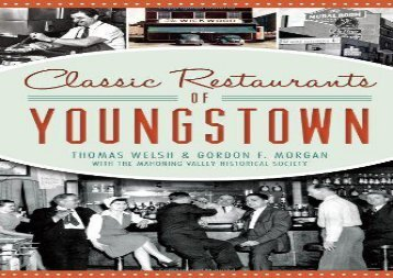 [+]The best book of the month Classic Restaurants of Youngstown (American Palate)  [FREE]