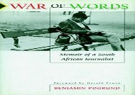 [+][PDF] TOP TREND War Of Words: Memoirs of a South African Journalist  [FREE]