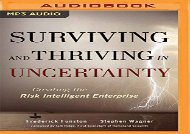 [+]The best book of the month Surviving and Thriving in Uncertainty: Creating the Risk Intelligent Enterprise  [DOWNLOAD]