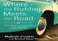 [+]The best book of the month Where the Rubber Meets the Road: Nine Proven Principles from the Life of Paul Zurcher  [DOWNLOAD]