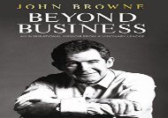 [+][PDF] TOP TREND Beyond Business: An Inspirational Memoir From a Visionary Leader  [DOWNLOAD]