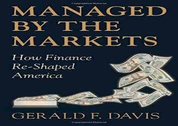 [+][PDF] TOP TREND Managed by the Markets: How Finance Re-Shaped America: How Finance Has Re-shaped America  [READ]