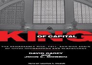 [+]The best book of the month King of Capital: The Remarkable Rise, Fall, and Rise Again of Steve Schwarzman and Blackstone [PDF]