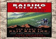 [+]The best book of the month Raising the Bar: Integrity and Passion in Life and Business - The Story of Clif Bar, Inc.: Integrity and Passion in Life and Business - The Story of Clif Bar   Co.  [READ]