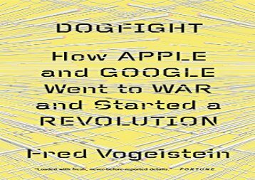 [+][PDF] TOP TREND Dogfight: How Apple and Google Went to War and Started a Revolution  [NEWS]