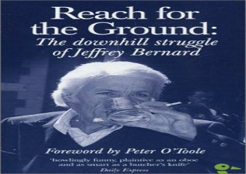[+]The best book of the month Reach for the Ground: The Downhill Struggle of Jeffrey Bernard (Duckbacks)  [FREE]
